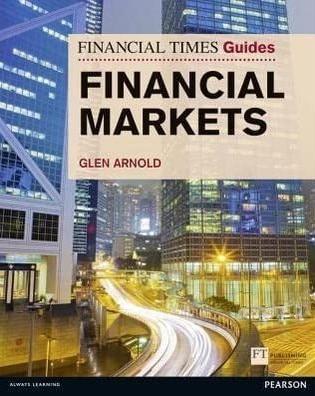 Financial Times Guide: Financial Markets