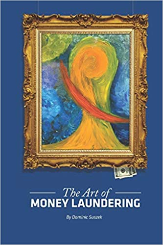 Art of Money Laundering