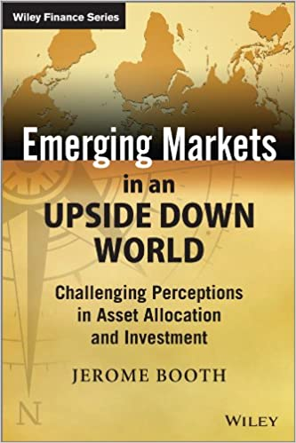 Emerging Markets in an upside down world