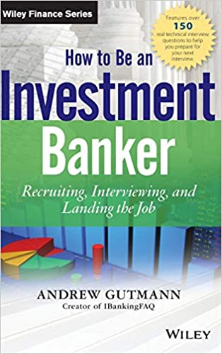 How to be an investment banker