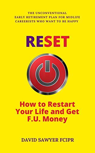 Reset: How to restart your life and get F U money