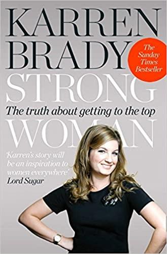 Karen Brady Strong Woman